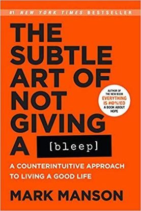 Picture of BOOK- The Subtle Art of Not Giving a Bleep